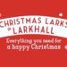 Christmas Larks – Friday 6th December 6.00pm