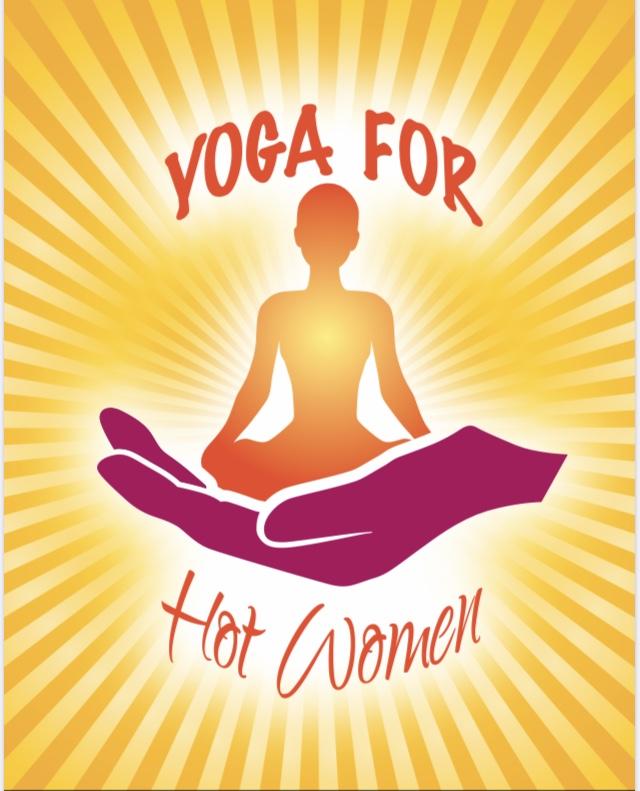 Yoga For Hot Women – Tuesdays & Wednesdays 6.15pm